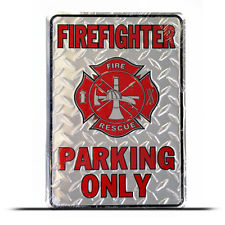 Firefighter No Parking Sign